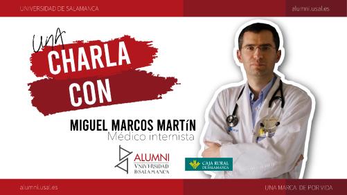 Charla con MIGUEL MARCOS MARTÍN